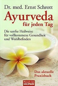 Schrott - Ayurveda für jeden Tag