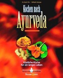 Pirc/Kempe - Kochen nach Ayurveda