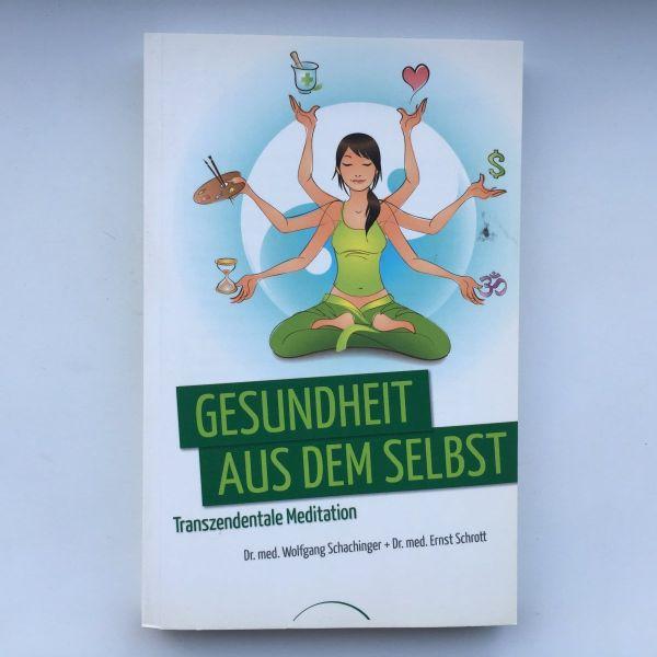 Schachinger/Schrott - Gesundheit aus dem Selbst