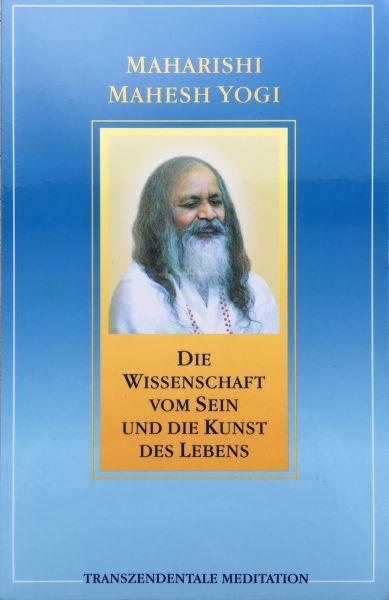 Maharishi Mahesh Yogi - Wissenschaft vom Sein