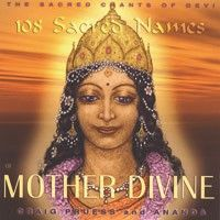 Pruess - 108 Sacred Names of Mother Divine